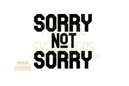 ¯_(ツ)_/¯ SORRY NOT SORRY SVG