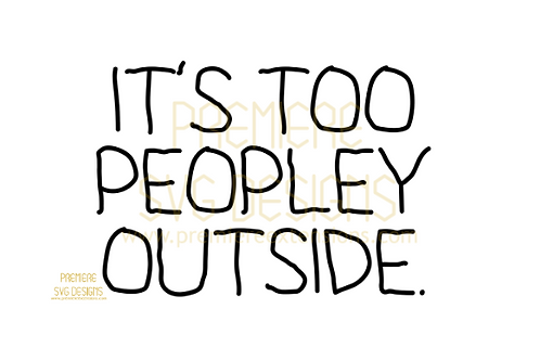 it's too peopley outside SVG