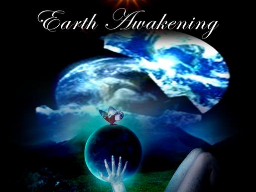 Earth Awakening