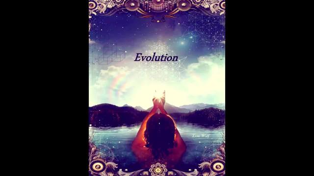 Evolution - Video