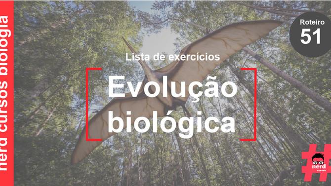 Lista de exercícios sobre evolução biológica