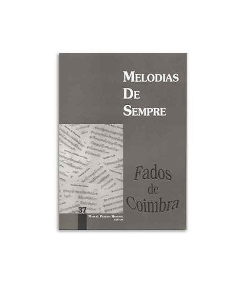 Melodias De Sempre - Vol 37 (Fados De Coimbra)