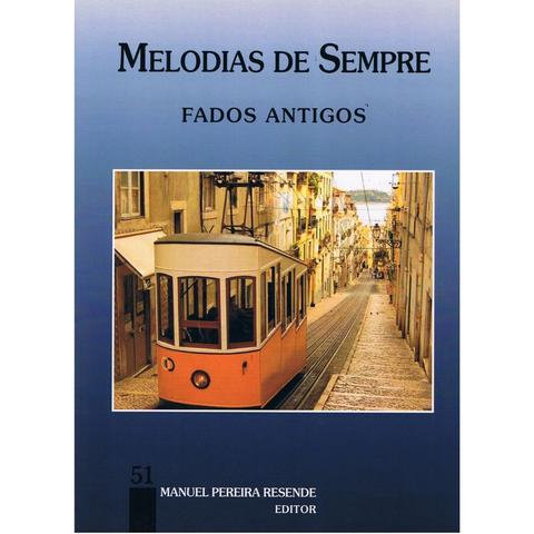 Melodias De Sempre - Vol 51 (Fados Antigos)