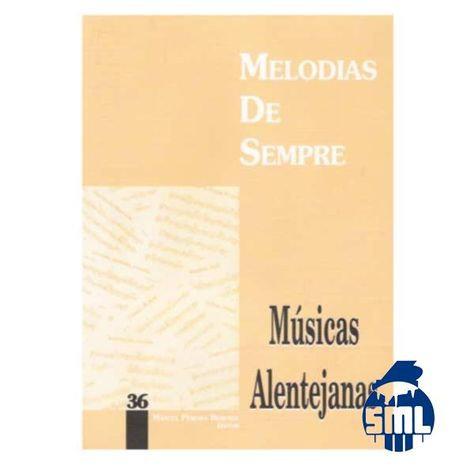 Melodias De Sempre - Vol 36 (Músicas Alentejanas)