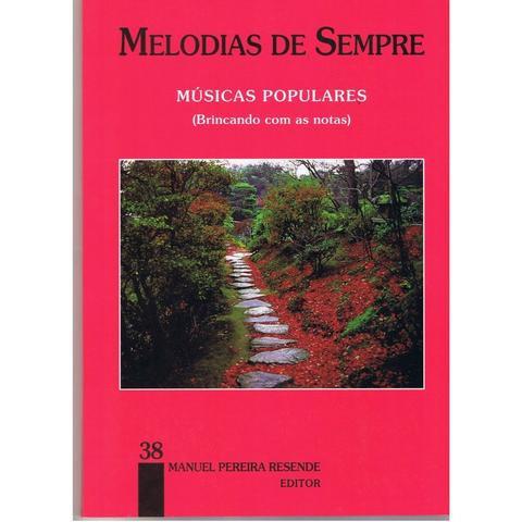 Melodias De Sempre - Vol 38 (Músicas Populares)