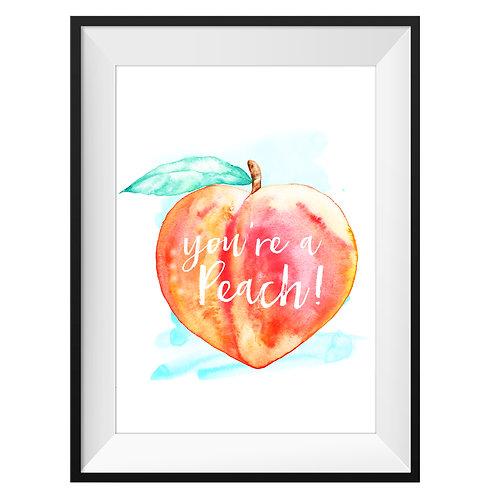 'You're A Peach' Art Print - Turquoise