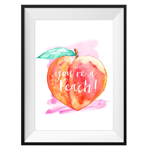 'You're A Peach' Art Print - Pink