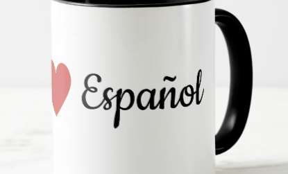 I love Spanish Coffee Mug