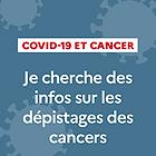 COVID-et-depistage-des-cancers_medium.pn