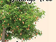 Under The Mango Tree By Bina Pillai