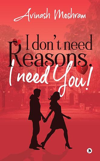 I Don't Need Reasons. I Need You!_Ebook
