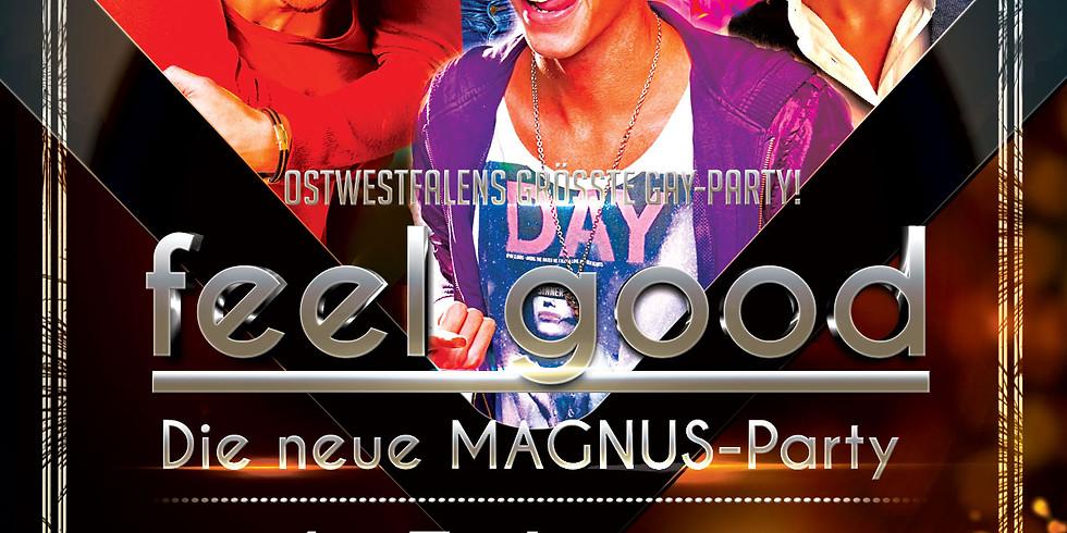 FEEL GOOD - Die neue Magnus-Party