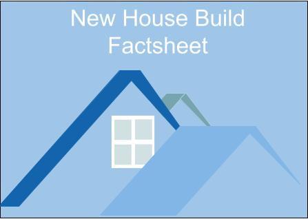 New House Build Factsheet