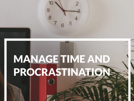 Manage Time and Procrastination
