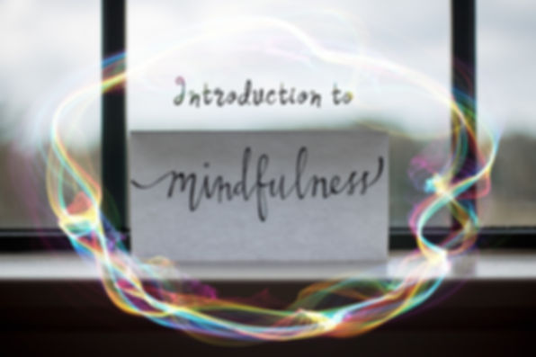 Introduction to Mindfulness.jpg