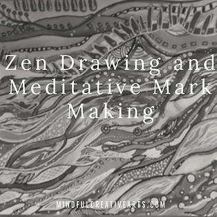 Zen Drawing and Mark Making