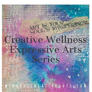 Creative Wellness Expressive Arts Series