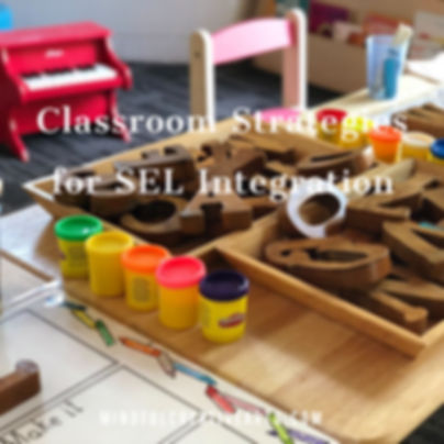Classroom Strategies for SEL Integration