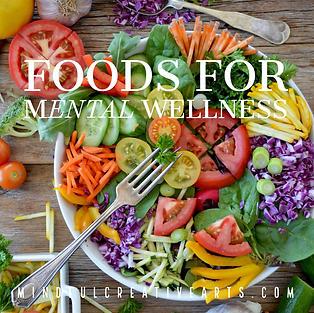 Foods for Mental Wellness