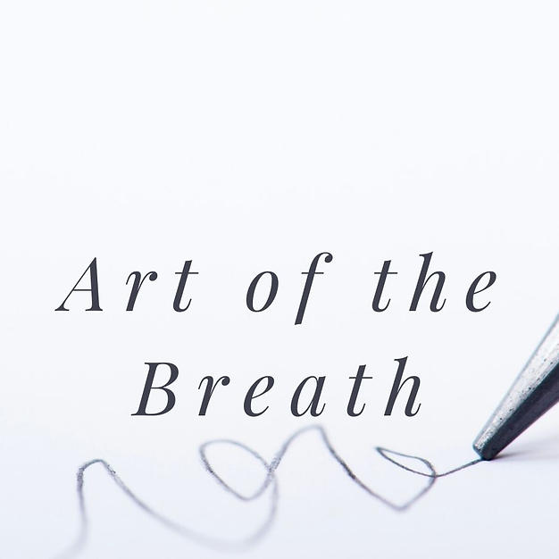 Art of the Breath
