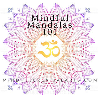 Mindful Mandalas 101