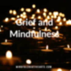 grief and mindfulness.jpg