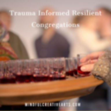 Trauma Informed Resilient Congregations.