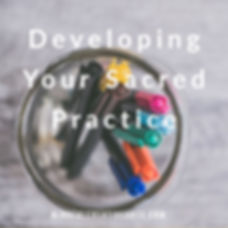 developing your sacred creative practice