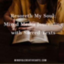 Restoreth My Soul_ Mixed Media Journalin