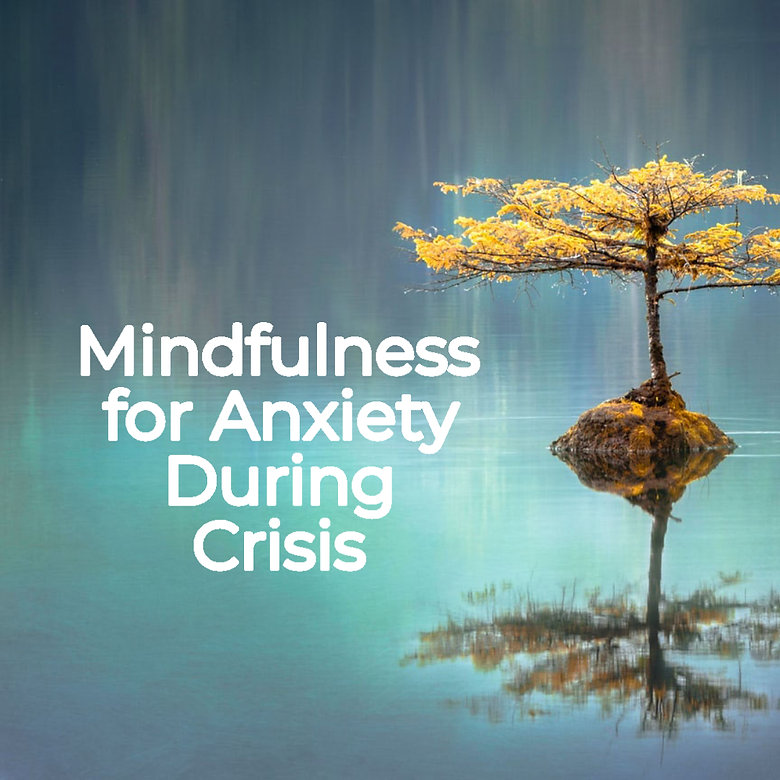 mindfullness for anxiety.jpg