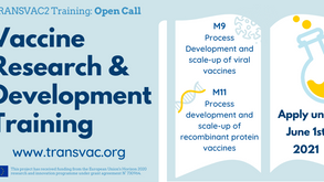 Apply for TRANSVAC2 Vaccine Development Training: Open call until June 1st, 2021!