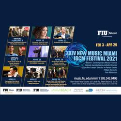 XXIV NEW MUSIC MIAMI ISCM FESTIVAL 2021.