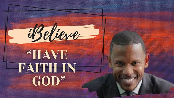 Have Faith In God thumbnail.jpg