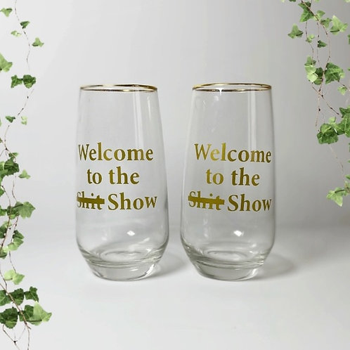 """Welcome To The Shit Show"" Stemless Wine Glasses"