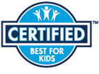 Certified Best For Kids!