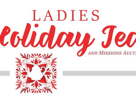 Ladies Holiday Tea & Benefit // Nov 16