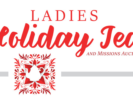 Ladies Holiday Tea & Benefit // Nov 16