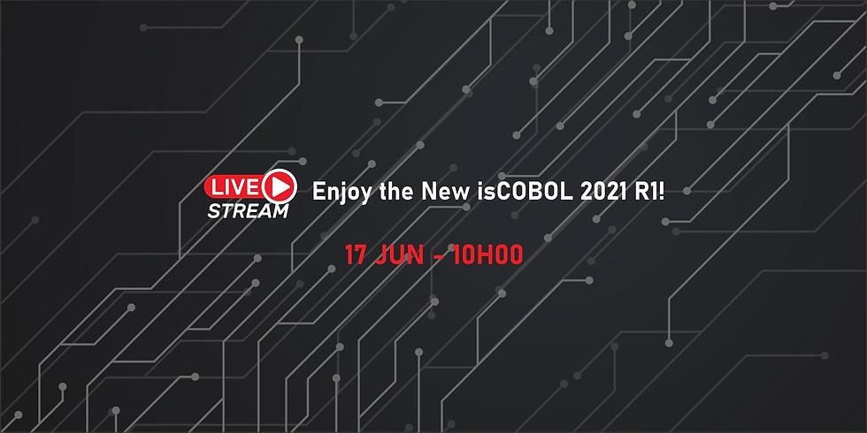 LIVE: Enjoy the New isCOBOL 2021 R1!