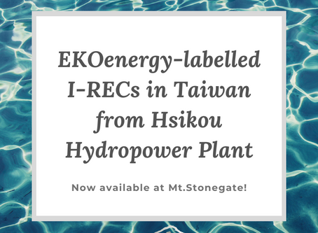 New EKOenergy-labelled I-RECs in Taiwan –Hsikou Hydropower plant is now added to our list