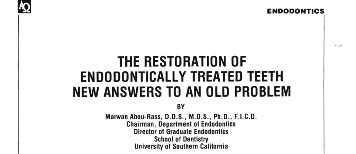 The Restoration of Endodontically Treated Teeth
