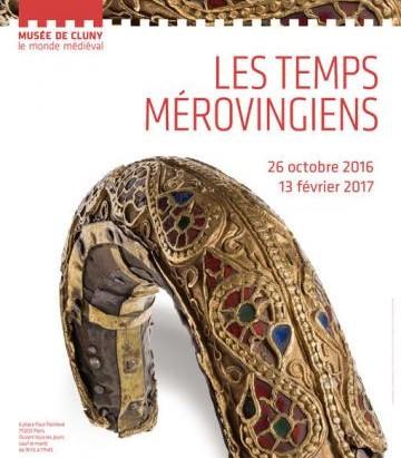 Exposition Les temps Mérovingiens - Musée de Cluny