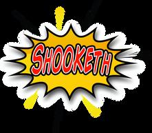 Shooketh