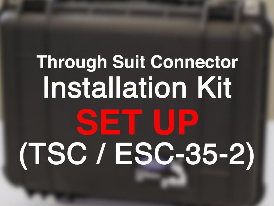 TSC Installation KIt Set Up