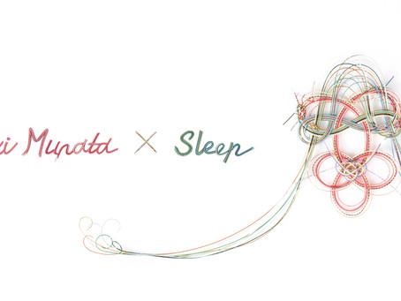 OTUTUMI Mai Murata × Sleep