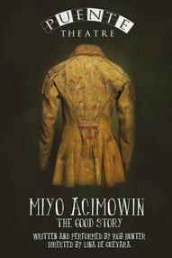 MIYO ACIMOWIN (2008)