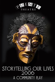STORYTELLING OUR LIVES (2006)