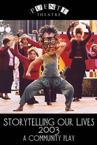 STORYTELLING OUR LIVES (2003)