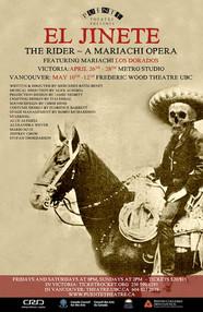 EL JINETE, A MARIACHI OPERA (2013)