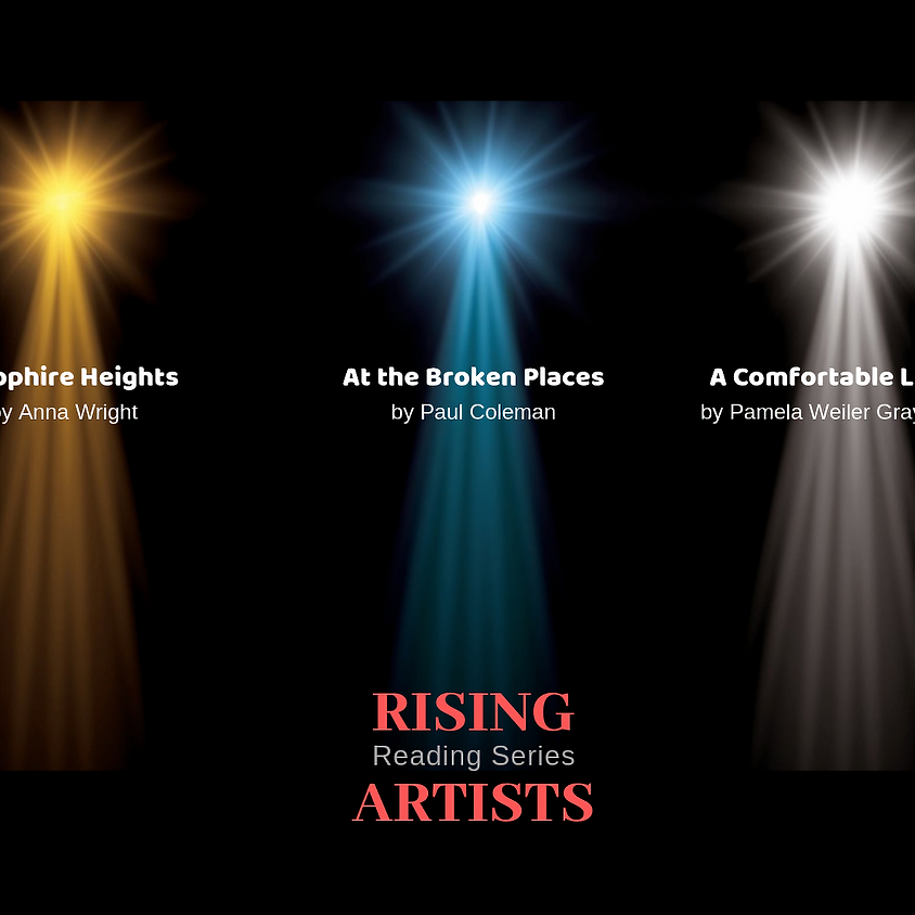 A COMFORTABLE LIFE - Rising Artists Reading Series