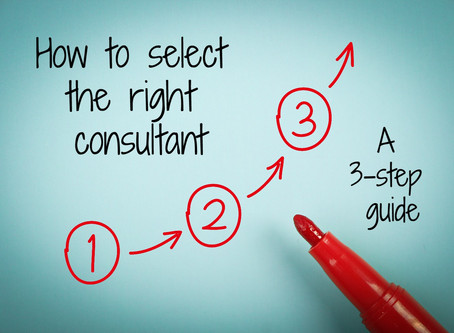 How to select the right consultant: a 3-step guide
